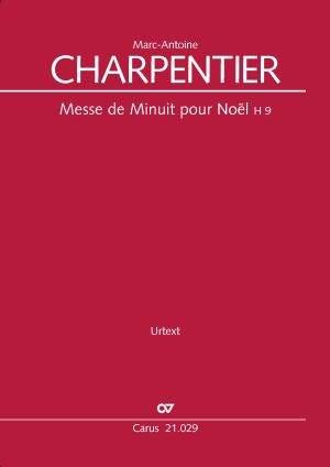 Marc-Antoine Charpentier: Messe de Minuit pour Noël H9