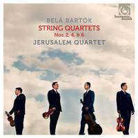 Bartók: String Quartets Nos. 2, 4 & 6