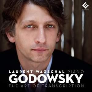 Godowsky: The Art of Transcription