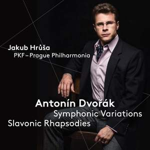 Dvorak: Symphonic Variations & Slavonic Rhapsodies