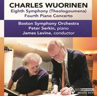 Charles Wuorinen: Eighth Symphony & Fourth Piano Concerto