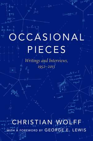 Occasional Pieces: Writings and Interviews, 1952-2013