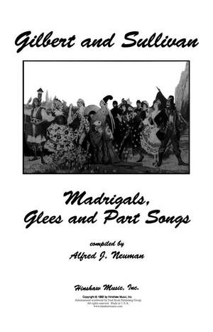 Arthur Sullivan: Madrigals And Part Songs From Gilbert And Sullivan