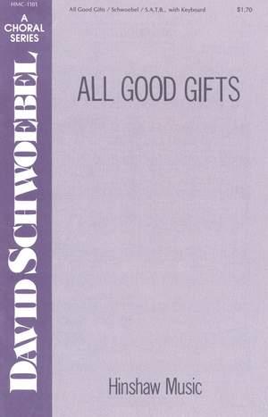 David Schwoebel: All Good Gifts