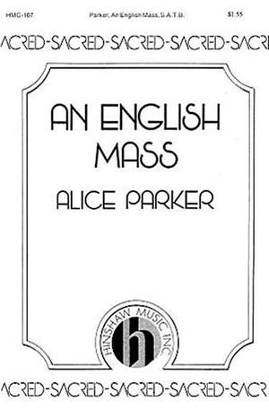Alice Parker: An English Mass