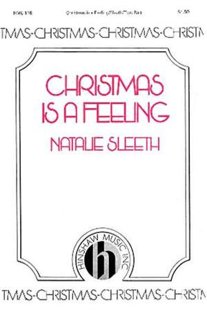 Natalie Sleeth: Christmas Is A Feeling