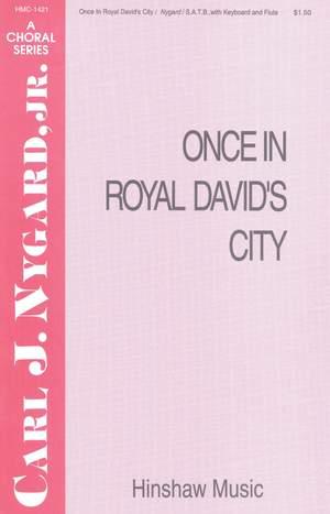 Carl Nygard: Once In Royal David's City