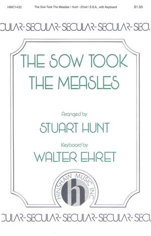 Walter Ehret: The Sow Took The Measles