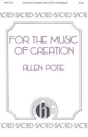 Allen Pote: For The Music Of Creation