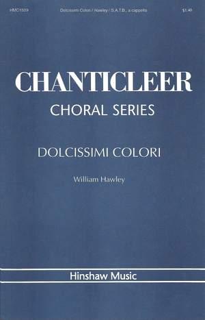 William Hawley: Dolcissimi Colori