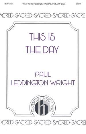 Paul Leddington Wright: This Is The Day