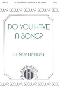 Henry Hinnant: Do You Have A Song?