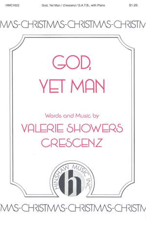 Valerie J. Crescenz: God, Yet Man