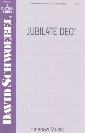 David Schwoebel: Jubilate Deo!