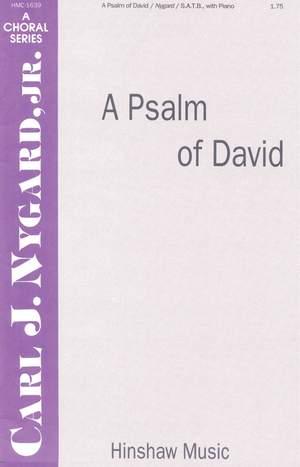 Carl Nygard: A Psalm Of David