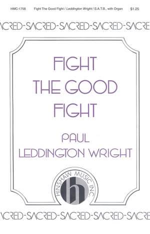 Paul Leddington Wright: Fight The Good Fight