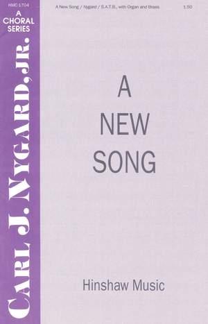 Carl Nygard: A New Song