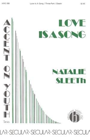 Natalie Sleeth: Love Is A Song