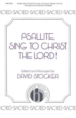 Michael Praetorius: Psallite, Sing To Christ The Lord