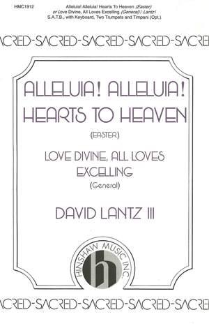 David Lantz III: Alleluia! Alleluia! Hearts To Heaven Product Image