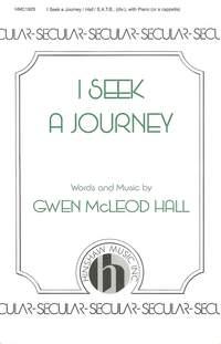 Gwen Mcleod Hall: I Seek A Journey