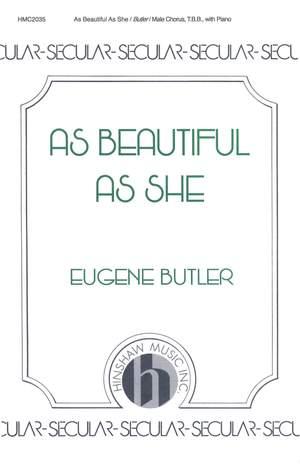 Eugene Butler: As Beautiful As She