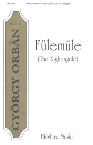 György Orbán: Fulemule (The Nightingale)