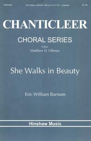 Eric William Barnum: She Walks In Beauty