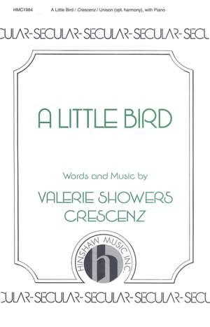 Valerie J. Crescenz: A Little Bird