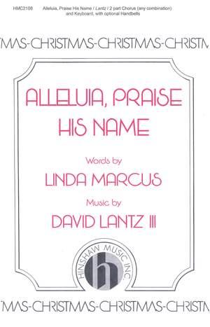 David Lantz III: Alleluia, Praise His Name Product Image