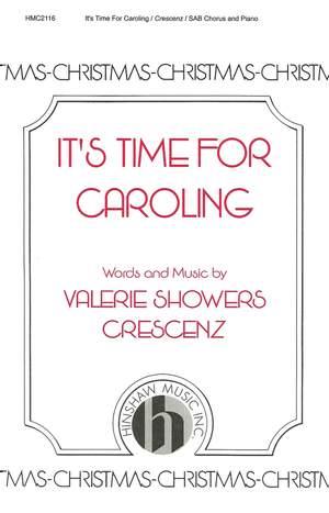 Valerie J. Crescenz: It's Time For Caroling