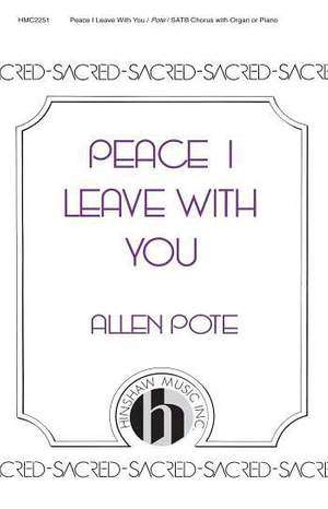 Allen Pote: Peace I Leave You
