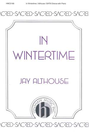 Jay Althouse: In Wintertime