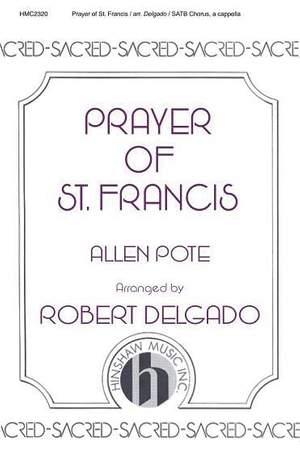 Allen Pote: Prayer Of St Francis(Delgado Setting, A Cappella)