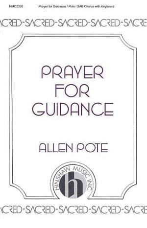 Allen Pote: Prayer For Guidance