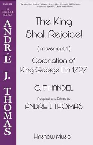Georg Friedrich Händel: The King Shall Rejoice!