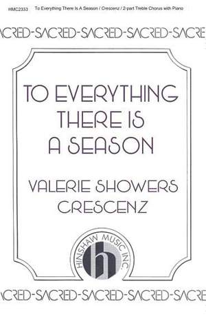 Valerie J. Crescenz: To Everything There Is A Season