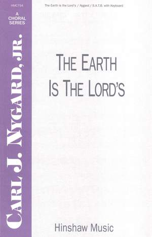 Carl Nygard: The Earth Is The Lord's