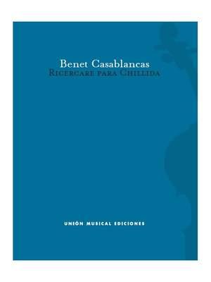 Benet Casablancas: Ricercare Para Chillida