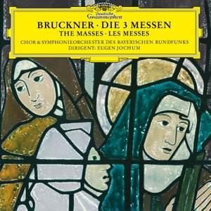 Bruckner: Masses Nos 1-3