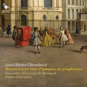Clérambault: Motets à trois voix d'hommes et symphonies
