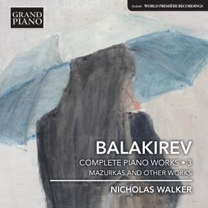 Balakirev: Complete Piano Works, Vol. 3 Product Image