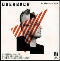Arash Safaian: Überbach - Vinyl Edition