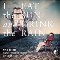 Helbig: I Eat the Sun and Drink the Rain