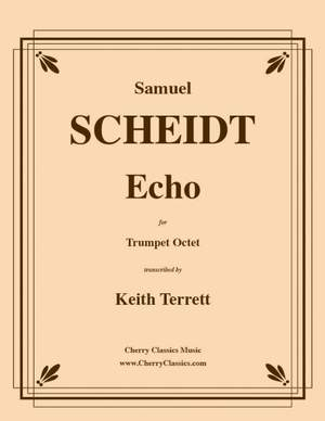 Samuel Scheidt: Echo for 8 part Trumpet Ensemble