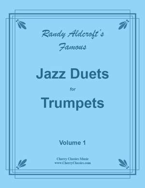Randy Aldcroft: Famous Jazz Duets for Trumpets Vol. 1