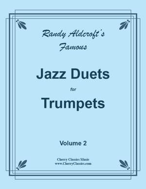 Randy Aldcroft: Famous Jazz Duets for Trumpets Vol. 2