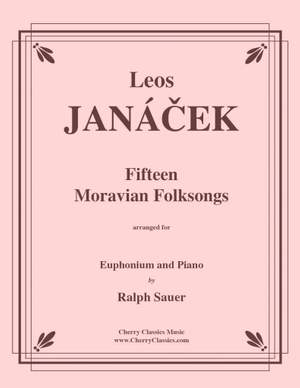 Leos Janacek: Fifteen Moravian Folk Songs
