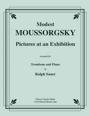 Modest Mussorgsky: Pictures At An Exhibition for Trombone and Piano