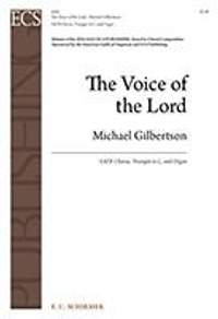 Michael Gilbertson: The Voice of the Lord